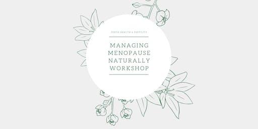 Managing Menopause Naturally Workshop