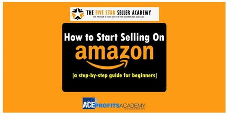 Amazon E-Commerce Workshop For You To Be The Top Seller! tickets