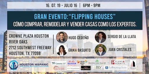 Gran evento: ¨Flipping Houses¨ Cómo comprar, remodelar y vender casas como los expertos.