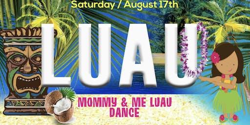 Mommy & Me Luau Dance