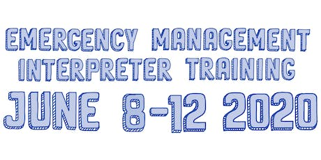 Emergency Management Interpreter Training (EMIT) 2020 tickets