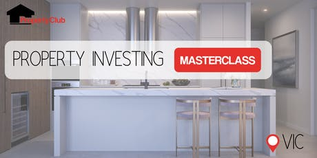 VIC | Property Investment & Finance Masterclass tickets