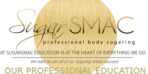 sugarSMAC Sugaring Artist 2 Day July Certification