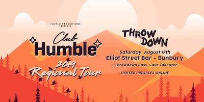 ★ Club Humble Regional Tour ★ Bunbury