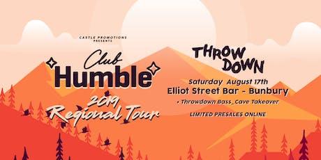 ★ Club Humble Regional Tour ★ Bunbury tickets
