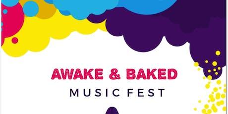 Awake & Baked Fest Saturday August 3rd 4pm-10pm San Bernardino  tickets