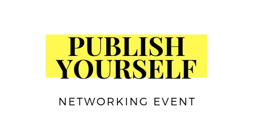 Publish Yourself Book Launch & Networking!