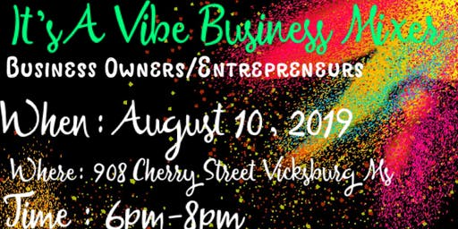 It's A Vibe Business Mixer