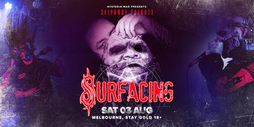 SURFACING: Slipknot Tribute, Melbourne 2019