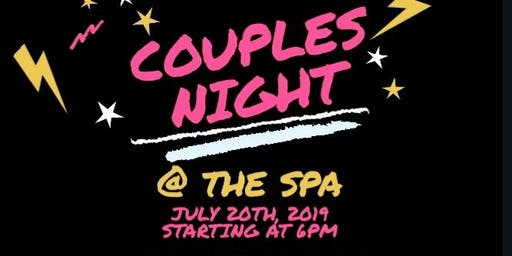 Couples night at the Spa