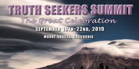 Truth Seeker Summit 2019 - Mount Shasta tickets