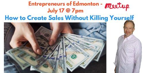 Entrepreneurs of Edmonton - Sales + Client Creation Meetup