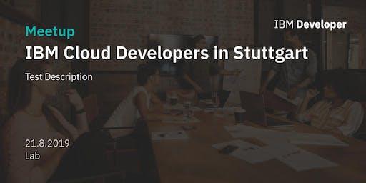 IBM Cloud Developer Meetup @ Lab