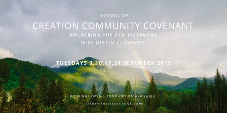 TRIBE MINISTRY SCHOOL  School of Creation Community Covenant  tickets