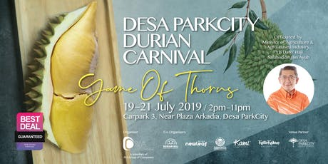 (FREE ADMISSION)Desa ParkCity Durian Carnival: 19th - 21st July 2019 tickets