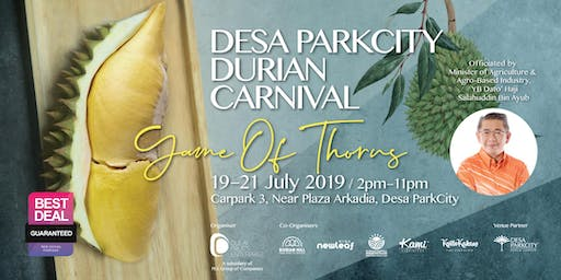 (FREE ADMISSION)Desa ParkCity Durian Carnival: 19th - 21st July 2019