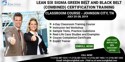 Combo Lean Six Sigma (LSSGB)&(LSSBB) Certification Training in Johnson City