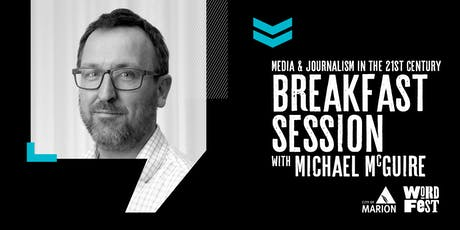 Media & Journalism: 21st Century News & Information Breakfast session at WordFest tickets
