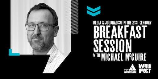 Media & Journalism: 21st Century News & Information Breakfast session at WordFest