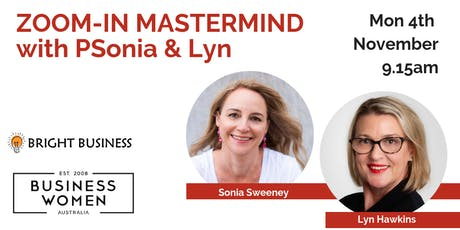 BWA MEMBERS NOVEMBER MASTERMIND with Sonia Sweeney and Lyn Hawkins tickets