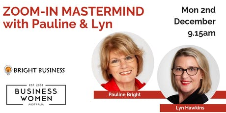 BWA MEMBERS MASTERMIND with Pauline Bright and Lyn Hawkins tickets