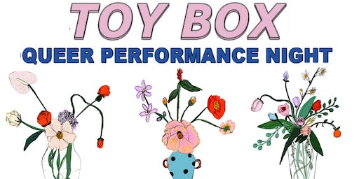 TOY BOX ~ Queer Performance Night