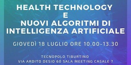 HEALTH TECHNOLOGY E NUOVI ALGORITMI DI INTELLIGENZA ARTIFICIALE biglietti
