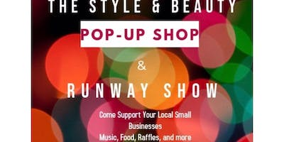 The Style & Beauty Pop Up Shop & Runway Show