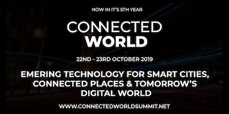 Connected World,  Smart Home Summit & Banking Transformation Summit 2019 tickets