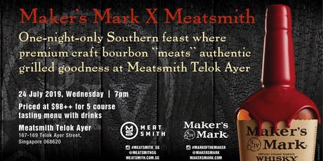Maker's Mark X Meatsmith tickets