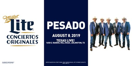 Miller Lite Presents: PESADO - August 8 - Arlington, TX tickets