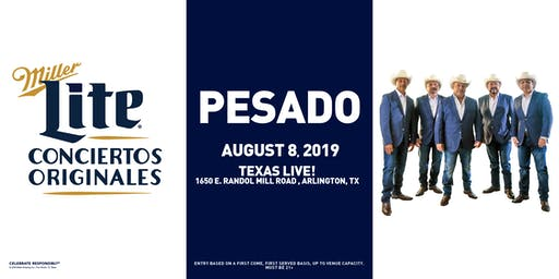 Miller Lite Presents: PESADO - August 8 - Arlington, TX