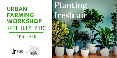Propagating of Indoor Air-purifying Plants tickets