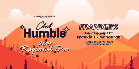 Frankie's Club Humble Takeover tickets