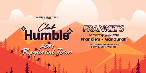 Frankie's Club Humble Takeover
