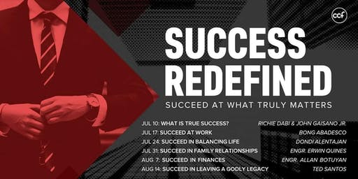 SUCCESS REDEFINED: Succeed at What Truly Matters