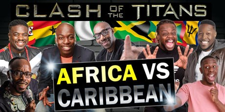 AFRICA VS CARIBBEAN COMEDY CLASH tickets