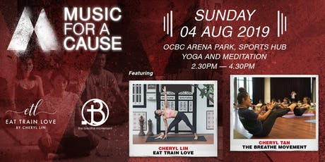 Music For A Cause x YOGA  (Eat Train Love and The Breathe Movement tickets