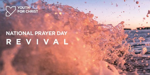 Youth for Christ - National Prayer Day: Revival