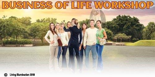 The Business of Life Workshop Part 2 - Melbourne!