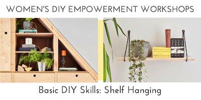 Women's DIY Empowerment Workshops: Shelf Hanging
