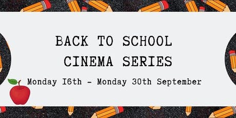 Back to School - Cinema Series tickets