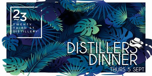 23rd St Distillers Dinner