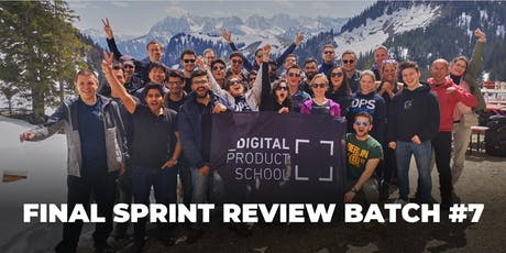 Final Sprint Review Batch #7  |  Digital Product School tickets