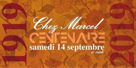 Centenaire de Chez Marcel billets