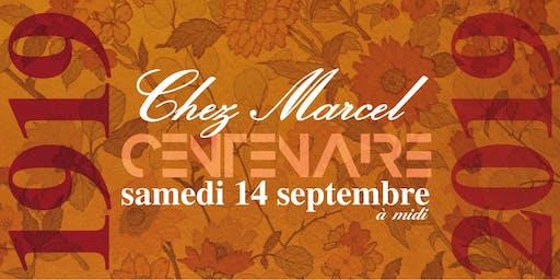 Centenaire de Chez Marcel