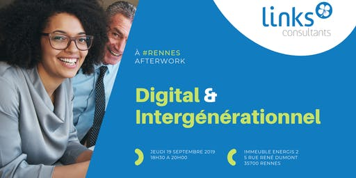 Afterwork #Rennes | Digital et Intergénérationnel | Links Consultants - Portage Salarial