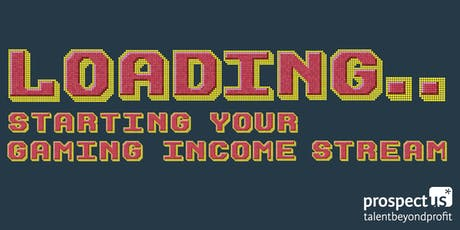 Prospectus Fundraising Breakfast - Starting your gaming income stream tickets