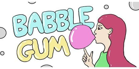 Babble Gum - The 33rd One tickets