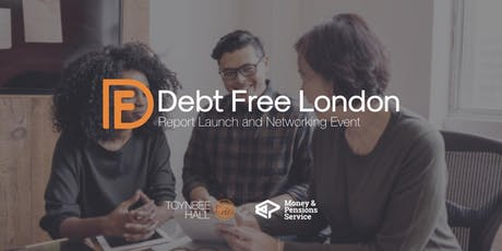 Debt Free London: Report Launch and Networking Event  tickets